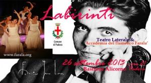 Labirinti. Omaggio a Federico García Lorca, Padova, Bastione Alicorno, 26 settembre 2013